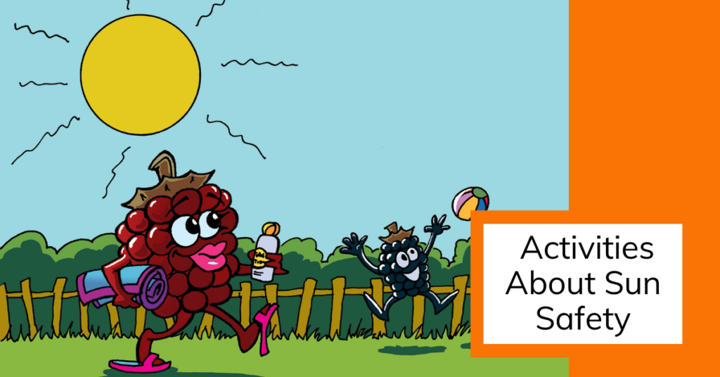 Cover art for activities about sun safety with a sunbathing blackberry